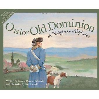 O Is for Old Dominion by Pamela Duncan Edwards - 9781585361618 Book