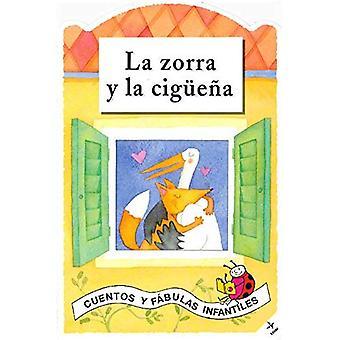 La Zorra Y La Ciguena (Cuentos y Fabulas Infantiles)