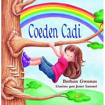 Coeden Cadi by Bethan Gwanas - Janet Samuel - 9781784612252 Book