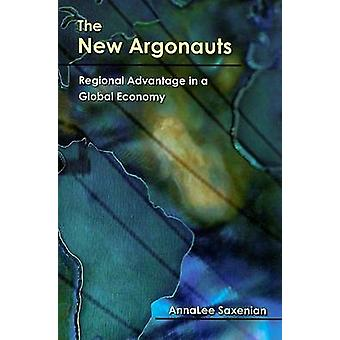 The New Argonauts  Regional Advantage in a Global Economy by Annalee Saxenian