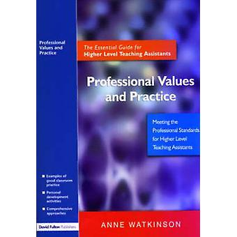 Professional Values and Practice by Anne Watkinson