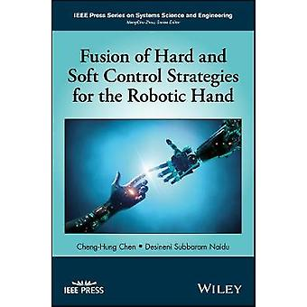 Fusion of Hard and Soft Control Strategies for the Robotic H by Cheng Hung Chen