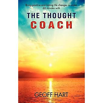 The Thought Coach by Geoff Hart - 9781781485651 Book