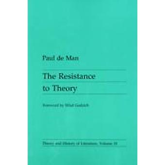 Resistance To Theory by De Man & Paul