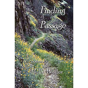 Finding Passage by Weller & Molly