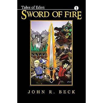 Sword of Fire by Beck & John R.