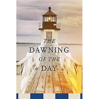 Dawning of the Day by Ogilvie & Elisabeth
