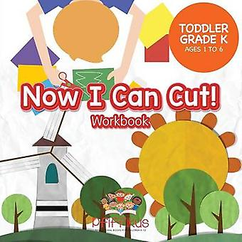 Now I Can Cut Workbook   ToddlerGrade K  Ages 1 to 6 by Pfiffikus