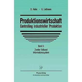 Produktionswirtschaft kontrollerande Industrieller produktion band 3 Zweiter Teilband informationssystem av Hahn & Dietger