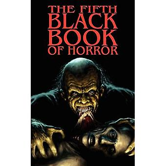 The Fifth Black Book of Horror by Finch & Paul
