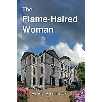 The FlameHaired Woman by Matheson & Mhari