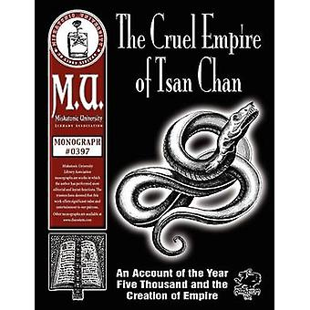 The Cruel Empire of Tsan Chan by Read & Christian