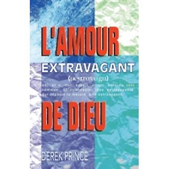 Extravagant Love  French by Prince & Derek