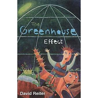 The Greenhouse Effect by Reiter & David Philip