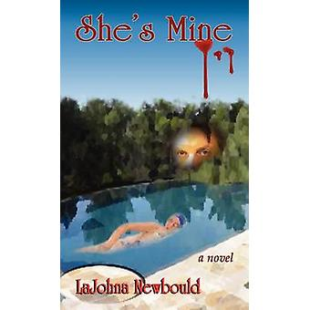 Shes Mine by Newbould & Lajohna