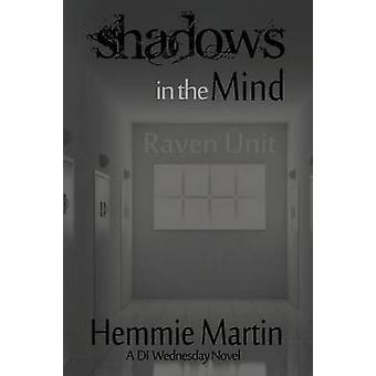 Shadows in the Mind by Martin & Hemmie