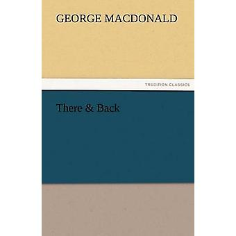 There  Back by MacDonald & George