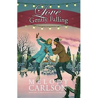 Love Gently Falling by Carlson & Melody