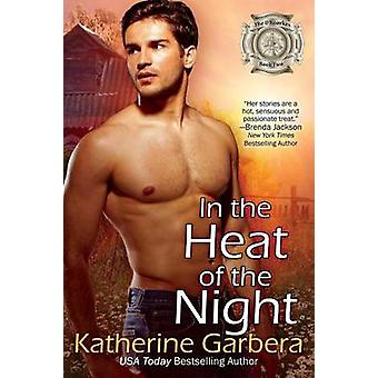 In the Heat of the Night by Garbera & Katherine