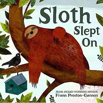 Sloth Slept On by Frann Preston-Gannon - 9781843654254 Book