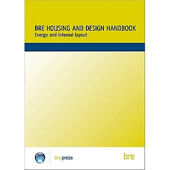 BRE Housing Design Handbook - Energy and Internal Layout - 97818608116