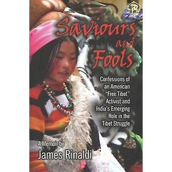Saviours and Fools by James Rinaldi - 9788182749221 Book