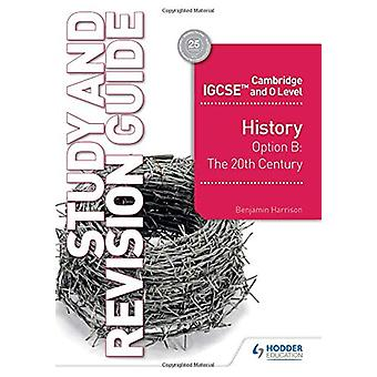 Cambridge IGCSE og O Level History Study and Revision Guide av Benja
