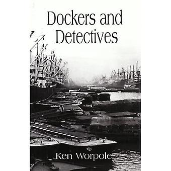 Dockers and Detectives