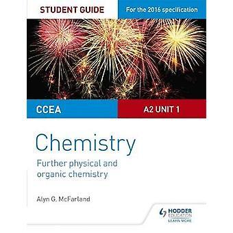 CCEA A2 Unidad 1 Guía del Estudiante de Química - Más Física y Orgánica