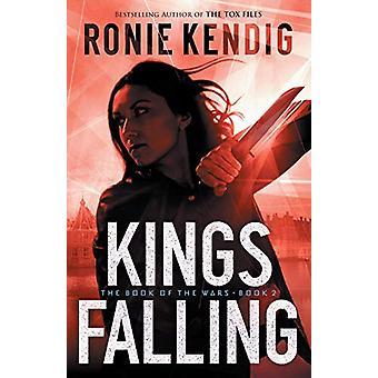 Kings Falling by Ronie Kendig - 9780764231889 Book