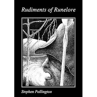 Rudiments of Runelore by Stephen Pollington