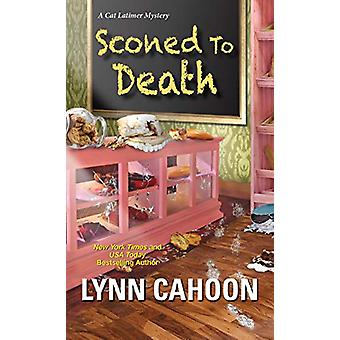 Sconed to Death by Lynn Cahoon - 9781496716835 Book