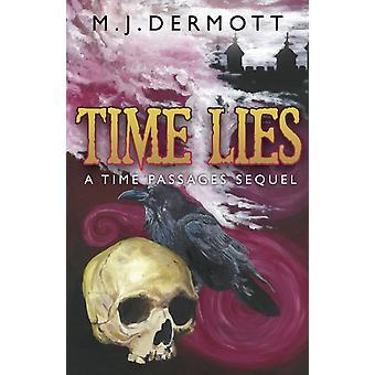 Zeitlügen von M.J. Dermott