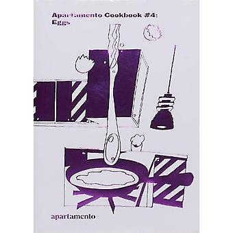 Apartamento Cookbook #4 - Eggs - 9788409155170 Book