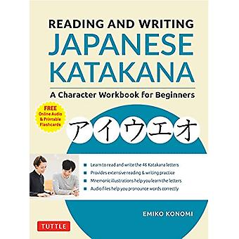 Reading and Writing Japanese Katakana - A Character Workbook for Begin