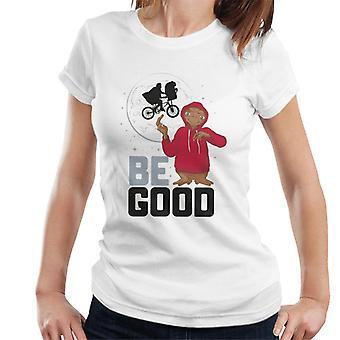 E.T. Be Good Women's T-Shirt