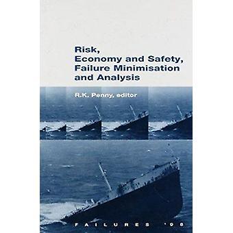 المخاطر - الاقتصاد والسلامة - تقليل الفشل وتحليله - Failur