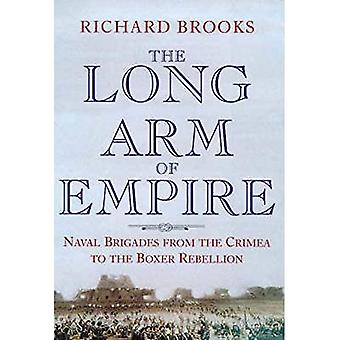 The Long Arm of the Empire : Naval Brigades