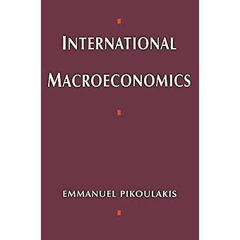 国際マクロ経済学: エマニュエル・ピコウラキス - 9780333598962 B