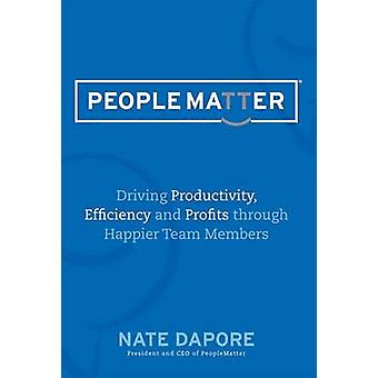 Peoplematter - Driving Productivity - Efficiency and Profits Through H