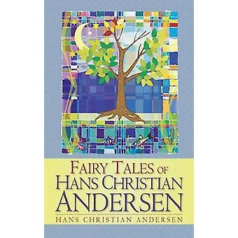 Fairy Tales of Hans Christian Andersen by Hans Christian Andersen - 9