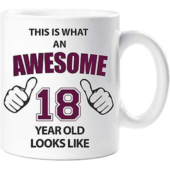 60 Second Makeover Awesome 18 Year Old Mug 18th Birthday Present Gift
