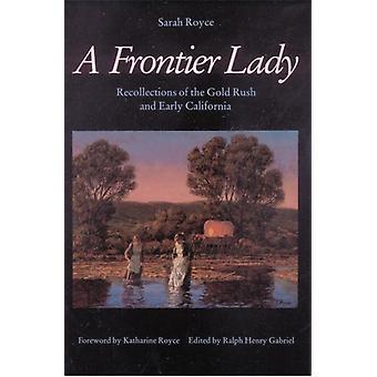A Frontier Lady door Sarah Royce