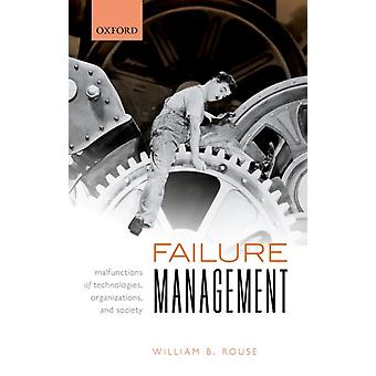 Failure Management by Rouse & William B. Research Professor & Research Professor & Georgetown University