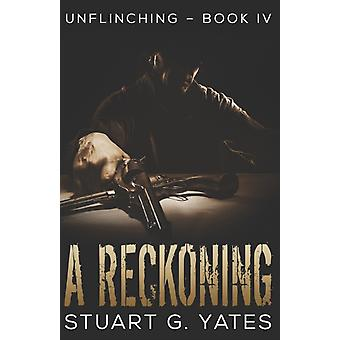 A Reckoning by Stuart G Yates & Edited by Alex Davis