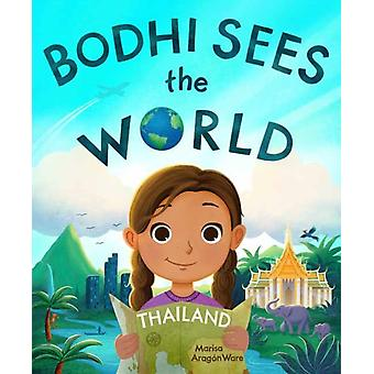 Bodhi Sees the World Thailand by Marisa Aragon Ware