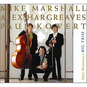 Marshall, Mike stora Trio - Mike Marshalls stora Trio [CD] USA import