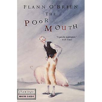 The Poor Mouth by Flann O'Brien - Ralph Steadman - P.C. Power - 97805
