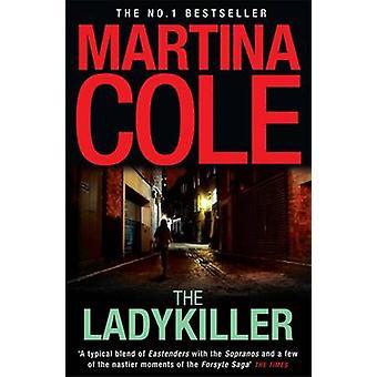 Ladykiller Martina Cole - 9780755372133 kirja