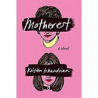 Motherest - A Novel - 9781455594443 Book